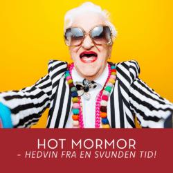 Hot mormor – hedvin fra en svunden tid 5. Nov Nygade